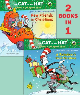 A Reindeer's First Christmas/New Friends for Christmas (Dr. Seuss/Cat in the Hat) Cover