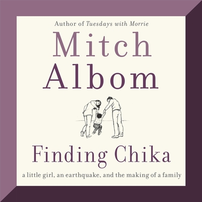 Finding Chika: A Little Girl, an Earthquake, and the Making of a Family Cover Image