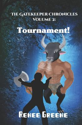 Tournament! (Gatekeeper Chronicles #2) Cover Image