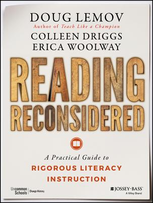 Reading Reconsidered: A Practical Guide to Rigorous Literacy Instruction Cover Image