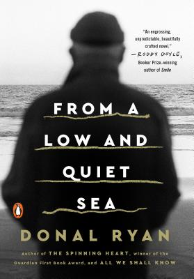 From a Low and Quiet Sea: A Novel Cover Image