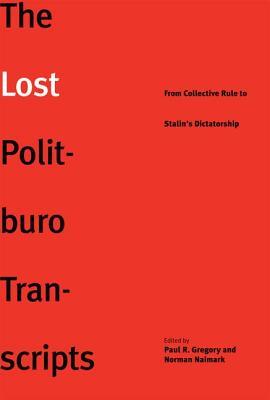 The Lost Politburo Transcripts Cover