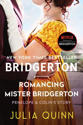 Romancing Mister Bridgerton: Bridgerton (Bridgertons #4) Cover Image