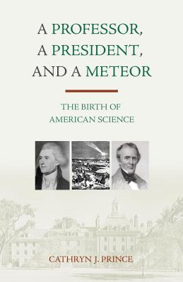 A Professor, a President, and a Meteor Cover