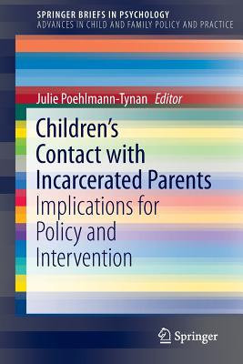 Children's Contact with Incarcerated Parents: Implications for Policy and Intervention Cover Image