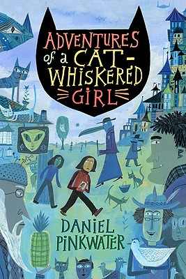 Adventures of a Cat-Whiskered Girl Cover Image