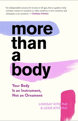 More Than a Body: Your Body Is an Instrument, Not an Ornament Cover Image