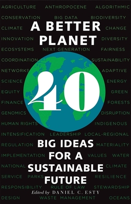 A Better Planet: Forty Big Ideas for a Sustainable Future Cover Image