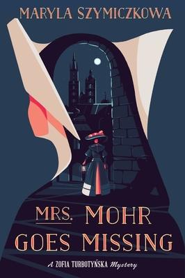 Mrs. Mohr Goes Missing Cover Image