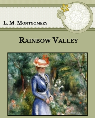Rainbow Valley: Large Print Cover Image