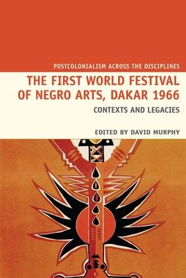 The First World Festival of Negro Arts, Dakar 1966 Cover Image