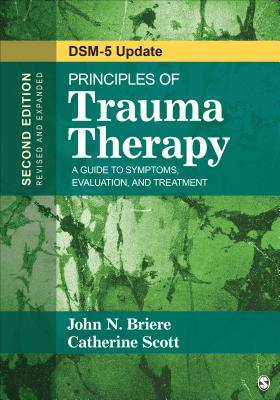 Principles of Trauma Therapy: A Guide to Symptoms, Evaluation, and Treatment ( Dsm-5 Update) Cover Image
