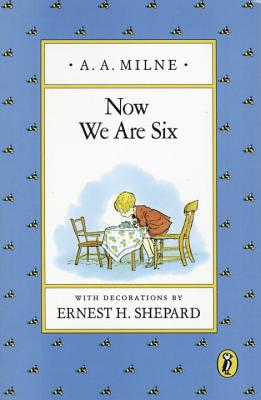 Now We Are Six (Winnie-the-Pooh) Cover Image