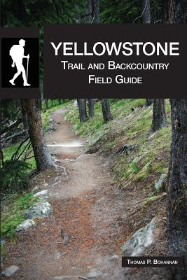 Yellowstone Trail and Backcountry Field Guide Cover Image