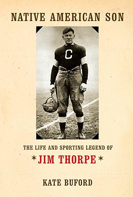 Native American Son: The Life and Sporting Legend of Jim Thorpe Cover Image