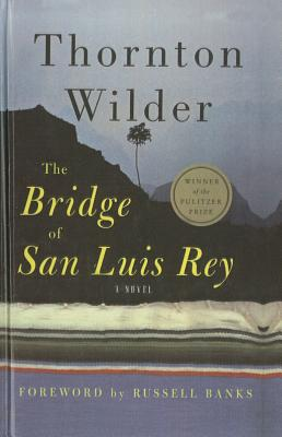 The Bridge of San Luis Rey (Perennial Classics) Cover Image