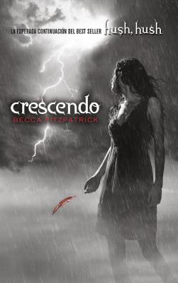Crescendo (Spanish Edition) (Hush, Hush #2) Cover Image