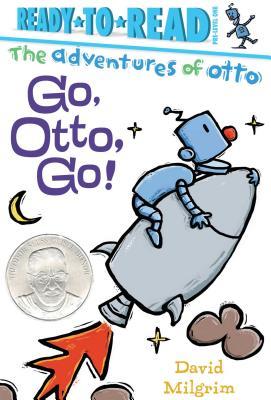 Go, Otto, Go!: Ready-to-Read Pre-Level 1 (The Adventures of Otto) Cover Image