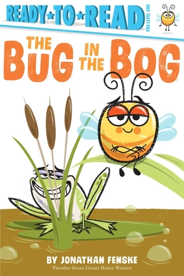 The Bug in the Bog (Ready-to-Reads) Cover Image