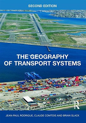 The Geography of Transport Systems Cover Image