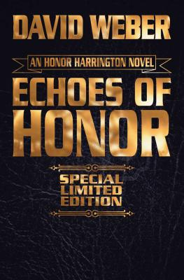 Cover for Echoes of Honor Limited Leatherbound Edition (Honor Harrington  #8)