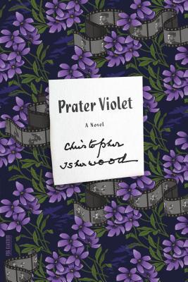 Prater Violet: A Novel (FSG Classics) Cover Image