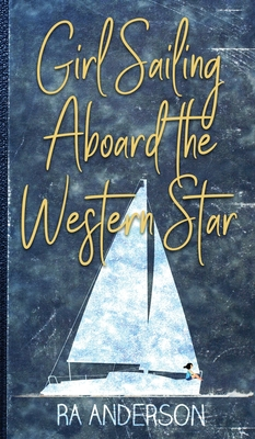 Girl Sailing Aboard the Western Star Cover Image