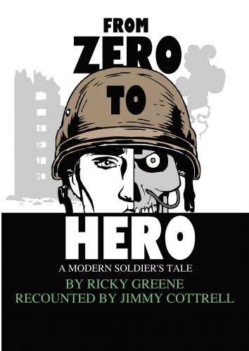 From Zero To Hero - A Modern Soldier's Tale Cover Image