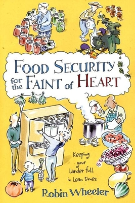 Food Security for the Faint of Heart Cover