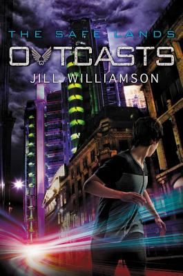 Outcasts (Safe Lands #2) Cover Image