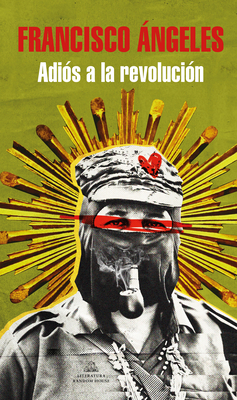 Adiós a la revolución / Goodbye Revolution (MAPA DE LAS LENGUAS)