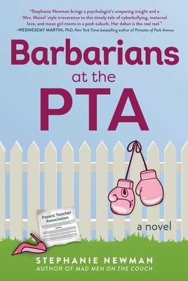 Barbarians at the PTA: A Novel Cover Image