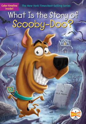 What Is the Story of Scooby-Doo? (What Is the Story Of?) Cover Image