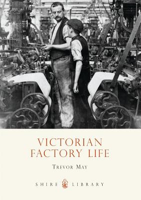 Victorian Factory Life Cover