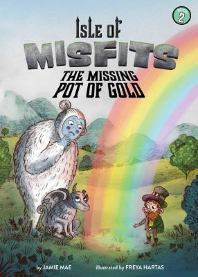 Isle of Misfits 2: The Missing Pot of Gold (Paperback)   Mysterious Galaxy Bookstore