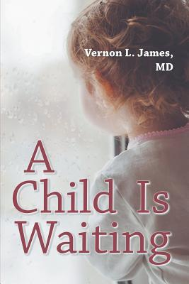 A Child Is Waiting Cover Image