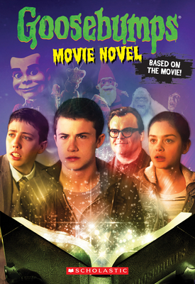 Goosebumps The Movie: The Movie Novel Cover Image