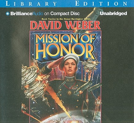 Mission of Honor (Honor Harrington (Audio) #12) Cover Image