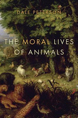 The Moral Lives of Animals Cover