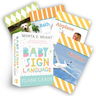 Baby Sign Language Flash Cards: A Deck of 50 American Sign Language (ASL) Cards Cover Image