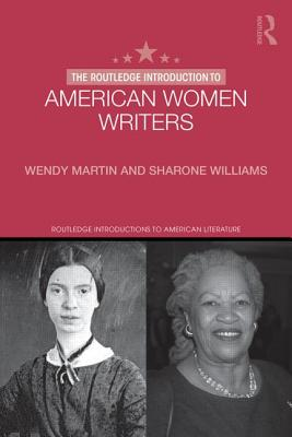 The Routledge Introduction to American Women Writers (Routledge Introductions to American Literature) Cover Image