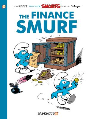 The Smurfs #18: The Finance Smurf (The Smurfs Graphic Novels #18) Cover Image