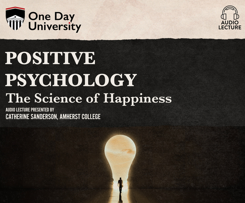 Positive Psychology: The Science of Happiness Cover Image
