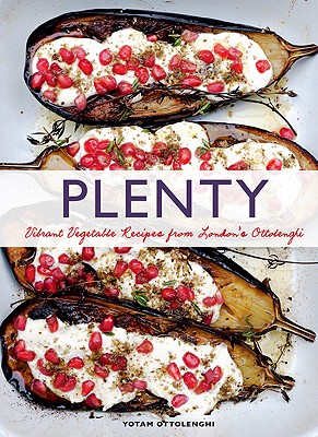 Plenty: Vibrant Vegetable Recipes from London's Ottolenghi (Vegetarian Cooking, Vegetable Cookbook, Vegetable Cooking) Cover Image