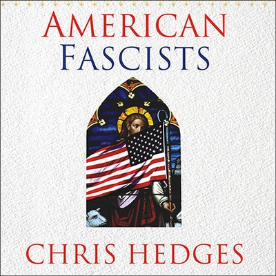 American Fascists: The Christian Right and the War on America Cover Image