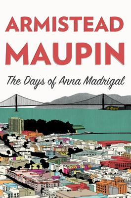 The Days of Anna Madrigal Cover