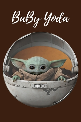 Baby Yoda Notebook: Fivestar notebooks- baby yoda notebook -baby yoda mandalorian- baby yoda calendar- baby yoda gifts- 110 pages, 6 x 9 - Cover Image