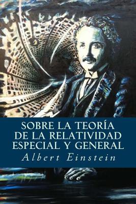 Sobre la Teoría de la Relatividad Especial y General Cover Image