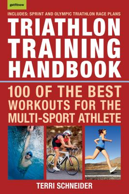 Triathlon Training Handbook: 100 of the Best Workouts for the Multi-Sport Athlete Cover Image