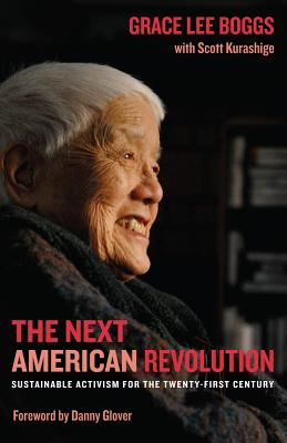 The Next American Revolution: Sustainable Activism for the Twenty-First Century Cover Image